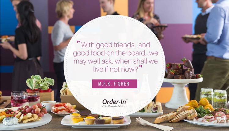 good friends and food quote